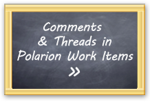 Play Video: Comments & Threads in Polarion Work Items